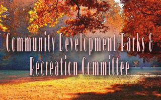 Community Development / Parks & Rec Committee