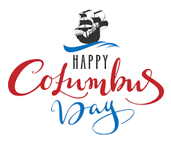 Happy Columbus Day we are open by appointment